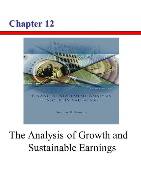 The Analysis of Growth and Sustainable Earnings
