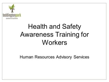 Health and Safety Awareness Training for Workers