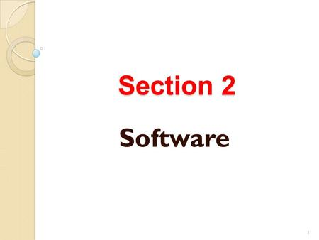 Section 2 Software.