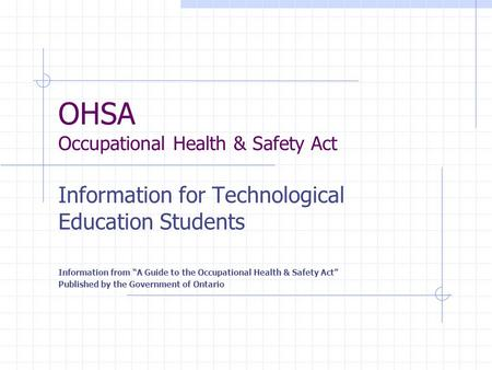 OHSA Occupational Health & Safety Act