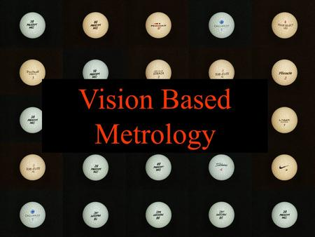 Vision-Based Metrology