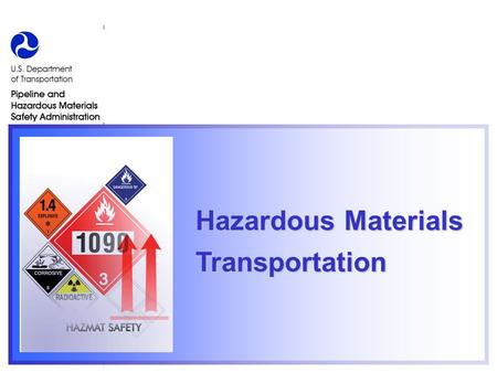 Hazardous Materials Transportatio n Hazardous Materials Transportation.