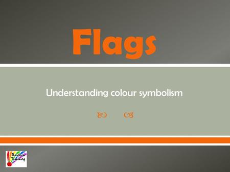  Flags Understanding colour symbolism.  The first LGBT pride flag was flown on June 25, 1978 in the San Francisco Gay Freedom Day Parade.  Why Rainbow?