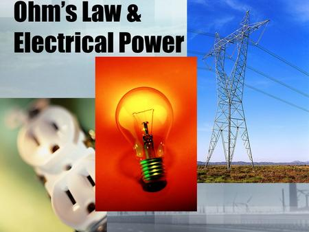 Ohm's Law & Electrical Power. Resistance - the tendency for a material to oppose the flow of electronsResistance - the tendency for a material to oppose.