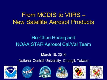 From MODIS to VIIRS – New Satellite Aerosol Products