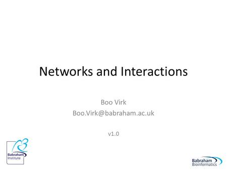 Networks and Interactions Boo Virk v1.0.