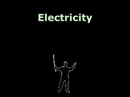 Electricity. Electricity is a force created by a difference in charges (+ & -) due to gained or lost electrons. (an electron is a negatively charged particle.)