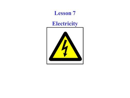 Lesson 7 Electricity. in 1835, Samuel Morse proved that signals could be transmitted by wire. He used pulses of current to deflect an electromagnet. Samuel.