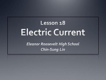 Lesson 18 Electric Current