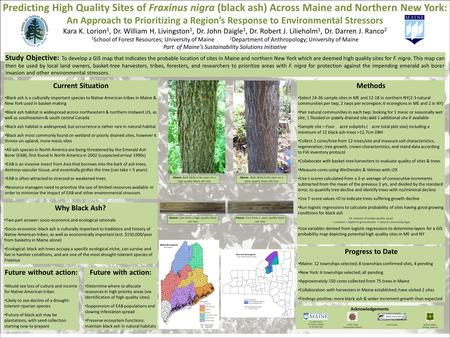 Predicting High Quality Sites of Fraxinus nigra (black ash) Across Maine and Northern New York: An Approach to Prioritizing a Region's Response to Environmental.