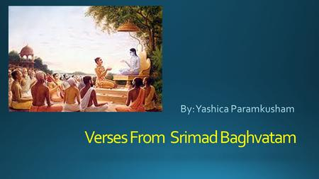 Verses From Srimad Baghvatam