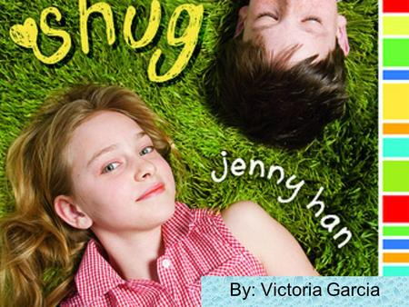 By: Victoria Garcia Summary Annemarie (Shug) is about to start middle school and is scared to death. Everything is changing around her and Shug isn't.