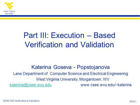 Part III: Execution – Based Verification and Validation