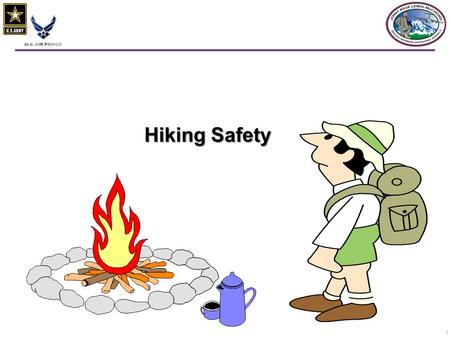 1 Hiking Safety. 22  There are over 30,000 miles of national trails in our country.  More than 47 million Americans hike at least once a year.  Hiking.