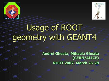 Usage of ROOT geometry with GEANT4
