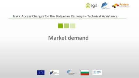 Track Access Charges for the Bulgarian Railways – Technical Assistance Market demand.