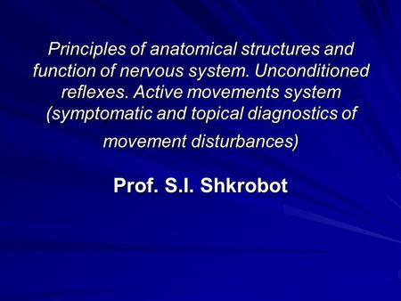 Principles of anatomical structures and function of nervous system