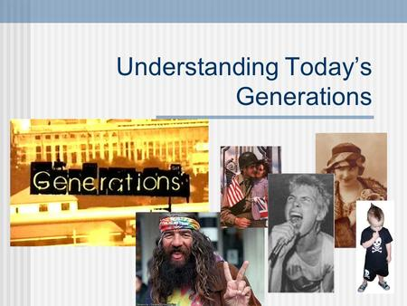 Understanding Today's Generations. Who makes up the different generations? Lost Generation: born about 1883-1900 (Interbellum Generation): 1900-1910 Greatest.