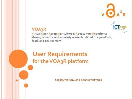 VOA3R Virtual Open Access Agriculture & Aquaculture Repository: sharing scientific and scholarly research related to agriculture, food, and environment.