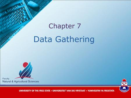 1 Data Gathering Chapter 7. Overview  Five key issues of data gathering  Data recording  Three main methods for data collection: 1.Interviews 2.Questionnaires.