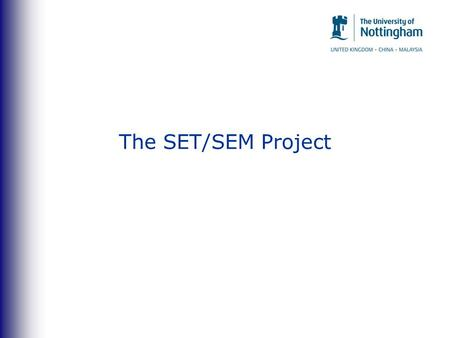 The SET/SEM Project. The SET/SEM project Wireless collection and data-basing Utilises student SMART Phones in the classroom Processes data instantly.