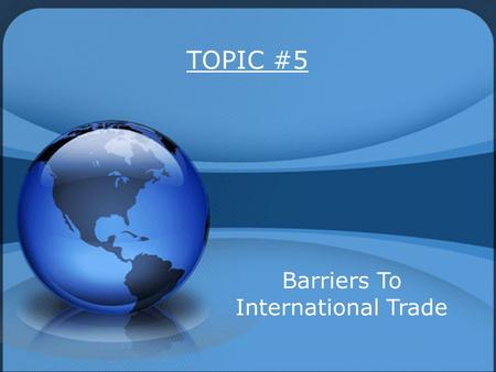 Barriers To International Trade