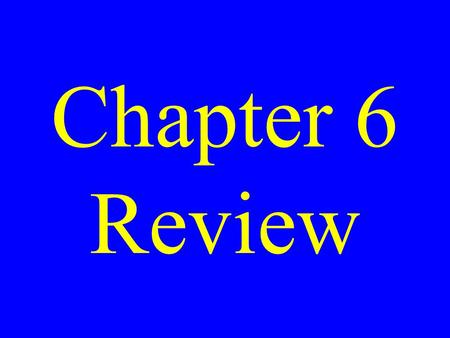 Chapter 6 Review. a temporary visitor transie nt.