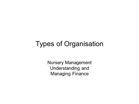 Nursery Management Understanding and Managing Finance