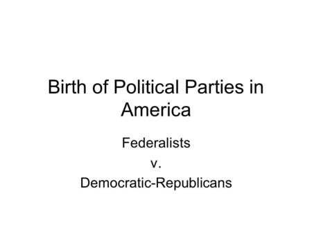Political parties of 1800s