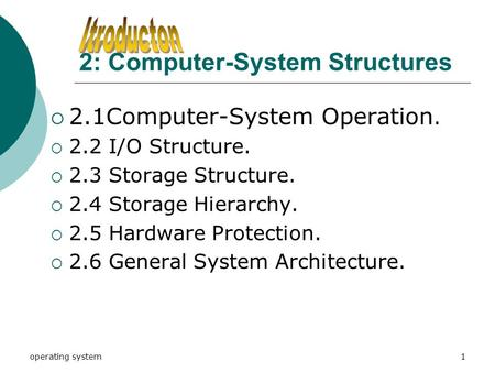 2: Computer-System Structures