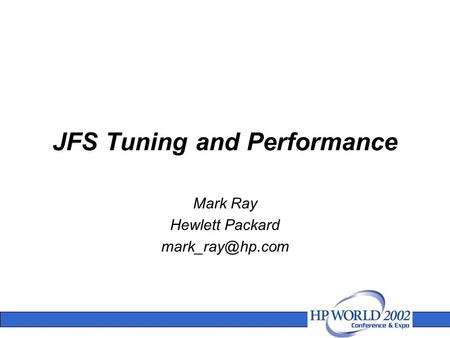 JFS Tuning and Performance