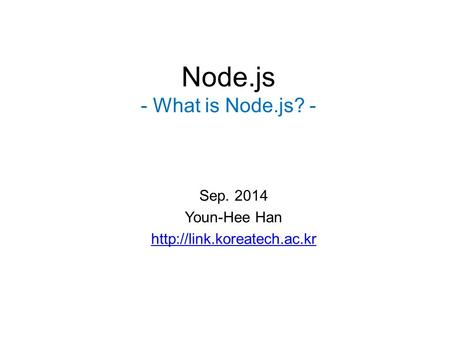 Node.js - What is Node.js? -