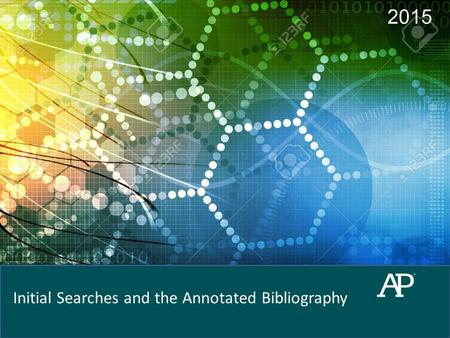 2015 Initial Searches and the Annotated Bibliography.