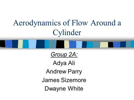 Aerodynamics of Flow Around a Cylinder