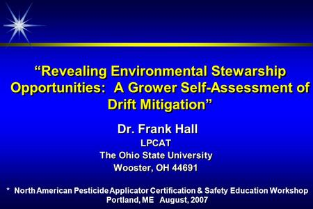 "Dr. Frank Hall LPCAT The Ohio State University Wooster, OH 44691 Dr. Frank Hall LPCAT The Ohio State University Wooster, OH 44691 ""Revealing Environmental."