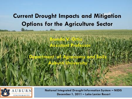 National Integrated Drought Information System – NIDIS December 1, 2011 – Lake Lanier Resort Current Drought Impacts and Mitigation Options for the Agriculture.