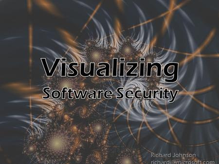 Richard Johnson  How can we use the visualization tools we currently have more effectively?  How can the Software Development.