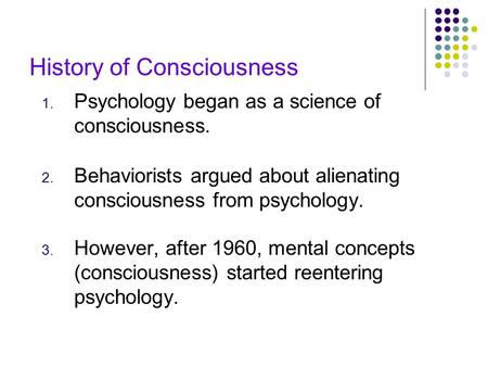 Psychology Chapter 4: Consciousness