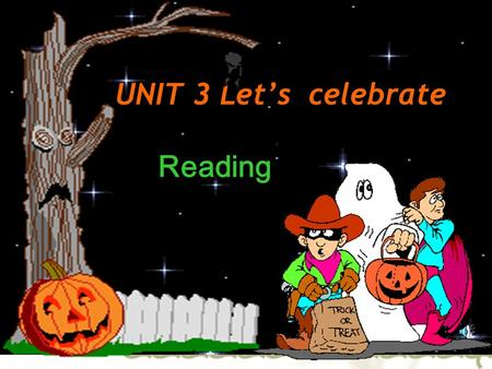 UNIT 3 Let's celebrate Reading. Fool's Day April 1st Christmas December 25th.