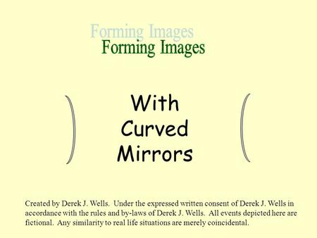 With Curved Mirrors Forming Images