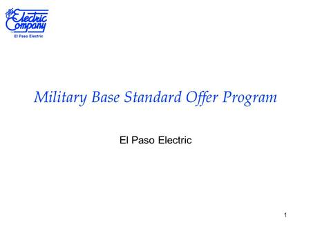1 Military Base Standard Offer Program El Paso Electric.