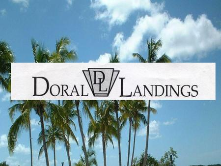 A COMMUNITY IN THE CITY OF DORAL MAINTAINING QUALITY OF LIFE FOR ITS RESIDENTS AND CONSIDERED ONE OF THE BEST COMMUNITIES IN THE CITY DORAL LANDINGS.