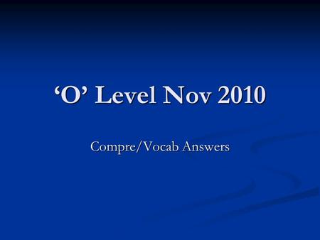 'O' Level Nov 2010 Compre/Vocab Answers. Qn 1 The word 'clumsily' suggests a lack of sophistication. Give one other word from the paragraph which expresses.