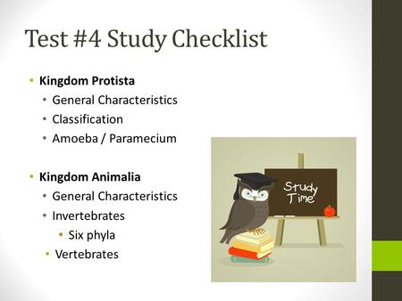 Test #4 Study Checklist Kingdom Protista General Characteristics