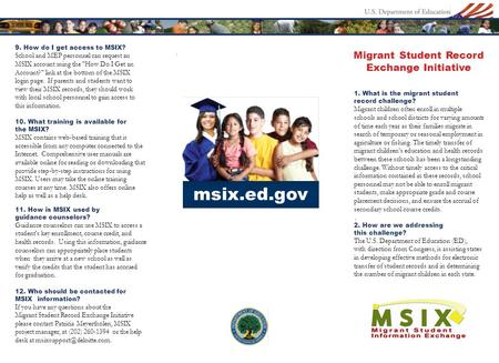 Msix.ed.gov. 9. How do I get access to MSIX? School and MEP personnel can request an MSIX account using the How Do I Get an Account? link at the bottom.