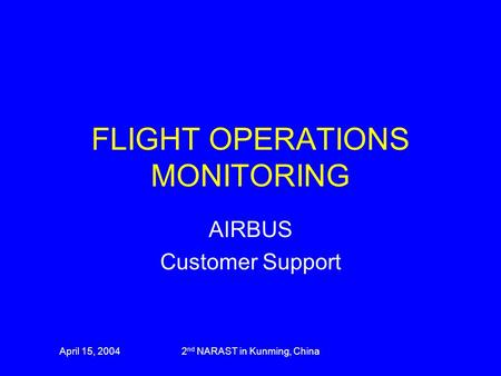 FLIGHT OPERATIONS MONITORING