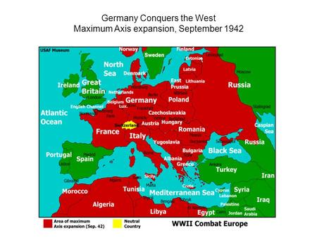 Germany Conquers the West Maximum Axis expansion, September 1942.