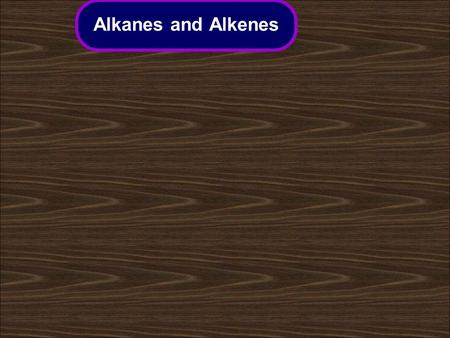 Alkanes and Alkenes. Alkenes Alkanes Summary activities Combustion of alkanes Contents Cracking and polymerization.