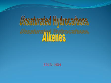 Unsaturated Hydrocarbons