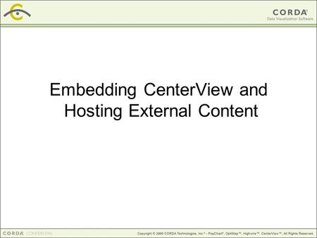 Embedding CenterView and Hosting External Content.